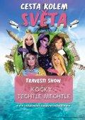 Cesta kolem světa - Travesti show Kočky a Techtle Mechtle - obrázek